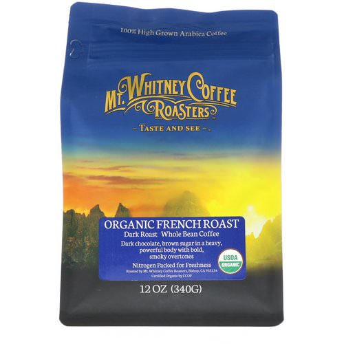 Mt. Whitney Coffee Roasters, Organic French Roast, Dark Roast, Whole Bean Coffee, 12 oz (340 g) Review