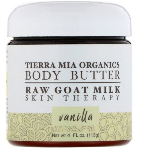 Tierra Mia Organics, Body Butter, Raw Goat Milk, Skin Therapy, Vanilla, 4 fl oz (113 g) Review